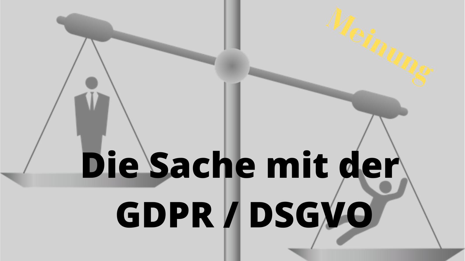 Die Sache mit der GDPR / DSGVO
